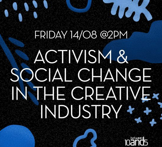 10and5 webinar, activism & social change in the creative industry
